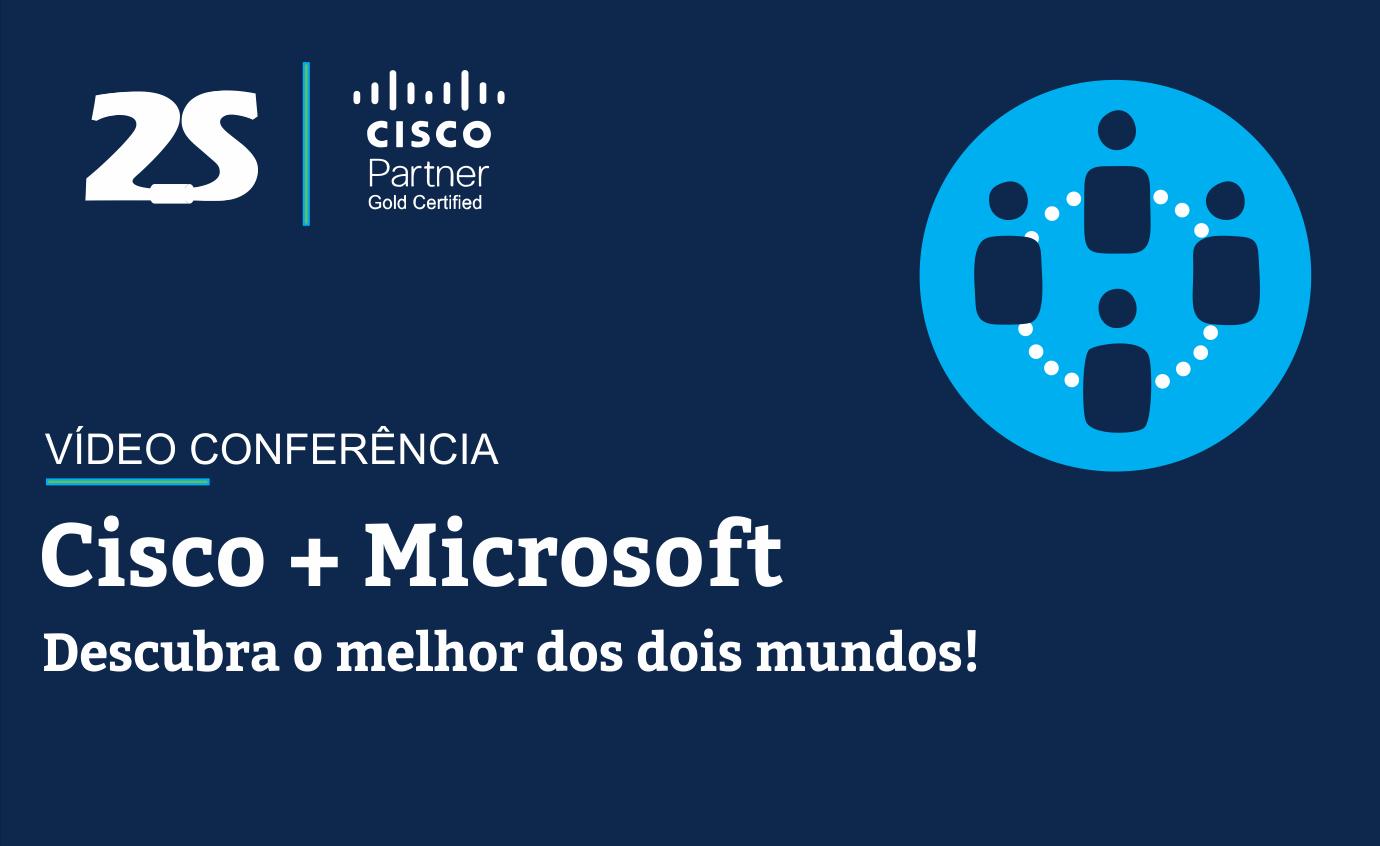 Integração Cisco e Microsoft Teams - Vídeo