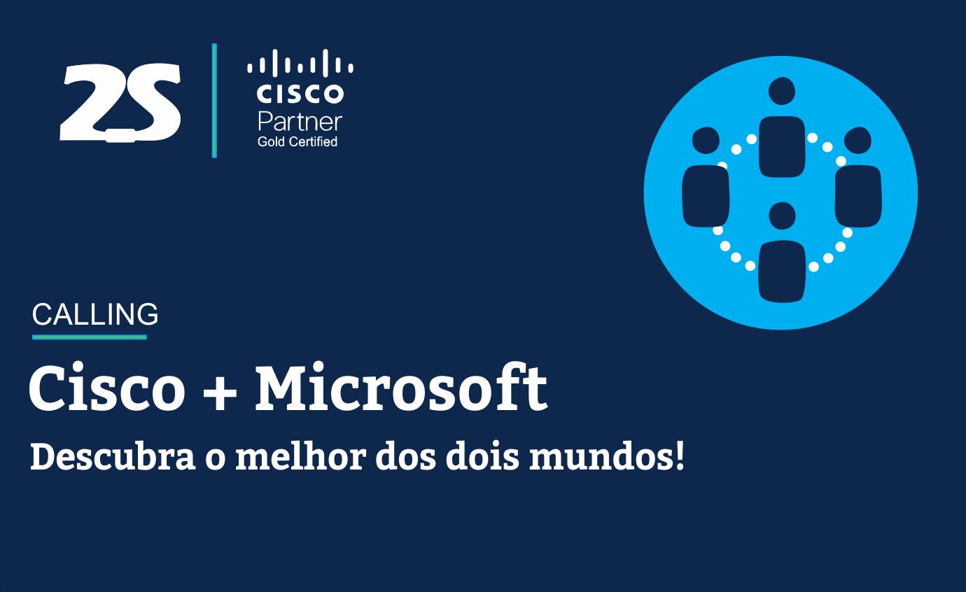 Integração Cisco e Microsoft Teams - Callings