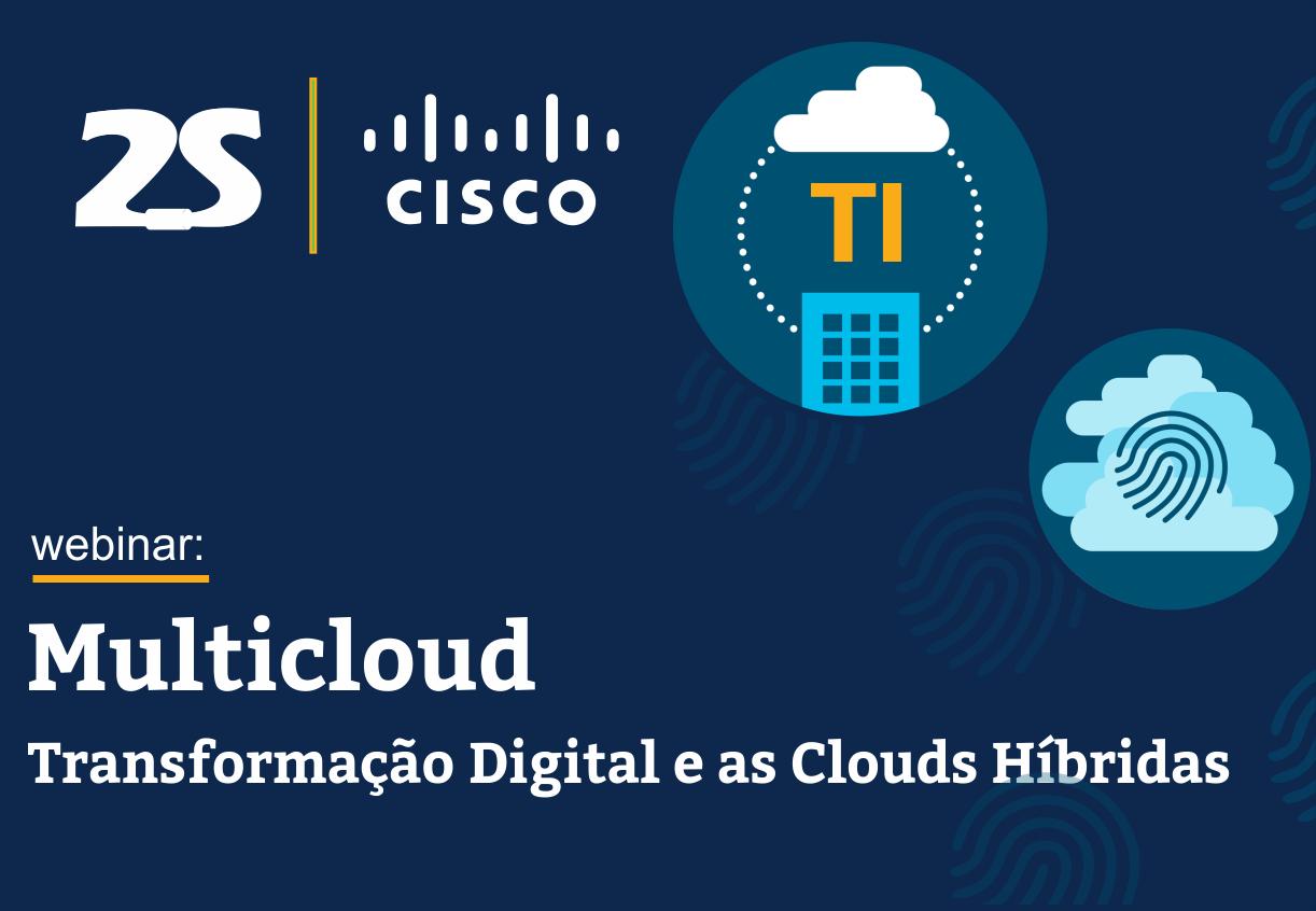 Transformação digital e as Clouds Híbridas
